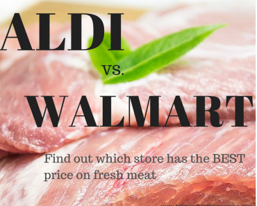 Walmart Vs. Aldi- Find out which store has the best price on fresh meat