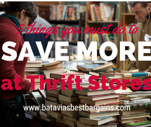 5 things to do to save more money at thrift stores