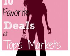 my 10 favorite deals at tops 5/17